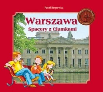 Warszawa. Spacery z Ciumkami